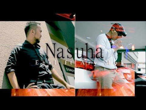Nasuha - Ezal ft Ary Mok