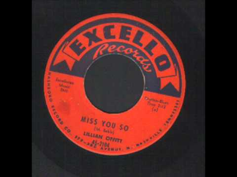 Lillian Offitt - Miss you so - Excello - R&B.wmv