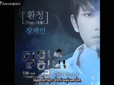 [Türkçe Altyazılı] Jang Jae In- Hallucinations (Kill Me Heal Me Ost)