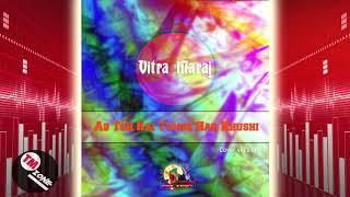 Vitra Maraj - Ab Toh Hai Tumse Har Khushi [ 2k20 ] Cover Version