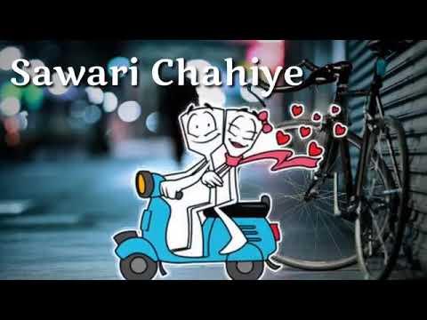 Paidal Chal Raha Hoon Gadi Chahiye