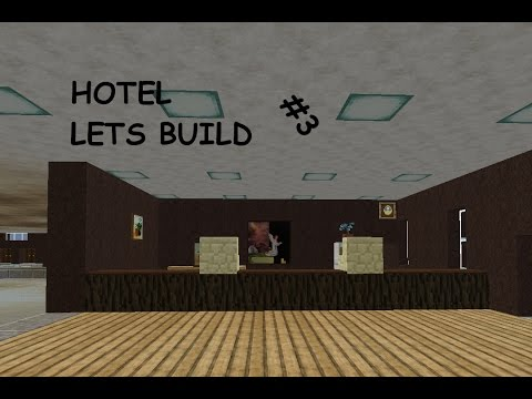 Minecraft Lets Build: Hotel - Ep. 3 - The Lobby!