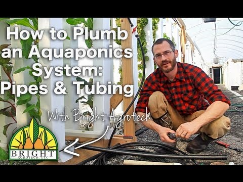 How to Plumb an Aquaponics System: Pipes & Tubing