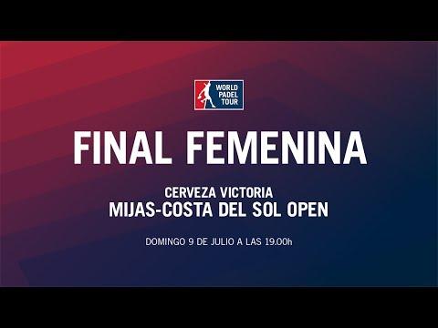 Final Femenina Cerveza Victoria Mijas - Costa del Sol Open 2017 | World Padel Tour