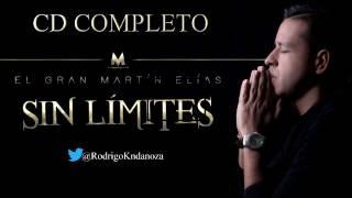 (CD COMPLETO - FULL HD) - SIN LÍMITES – MARTÍN ELÍAS & ROLANDO OCHOA [Listado Oficial de Canciones]
