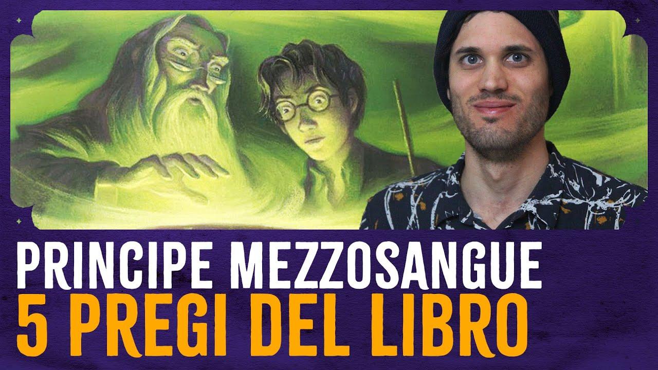 5 Pregi del Libro: Harry Potter e il Principe Mezzosangue