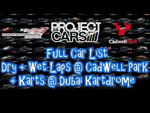 PROJECT CARS (Late 2014) - FULL CAR LIST (Dry + Wet Laps @ Cadwell Park + Karts @ Dubai Kartdrome)