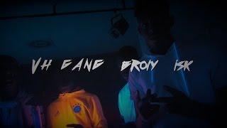 Vh Gang & Broly & Isk Skarla Gang Karna  By Five Collectif Mams Production
