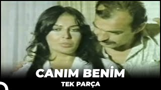 Canım Benim - Eski Türk Filmi Tek Parça (Restorasyonlu)