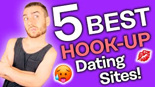 Best Hookup Sites and Apps to get down with [Get Laid!]