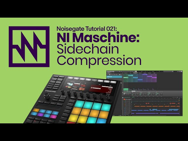 Maschine Tips & Tricks: Side-Chain Compression