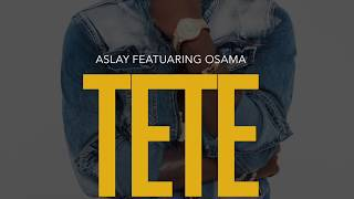 Aslay - Tete (Official Audio)