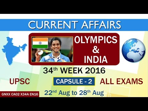"Current Affairs ""OLYMPICS & INDIA"" Capsule-2 of 34th Week(22nd Aug to 28th Aug)of 2016"