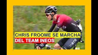 Chris Froome se marcha del Team Ineos
