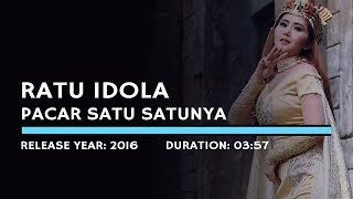 Ratu Idola - Pacar Satu Satunya (Lyric)