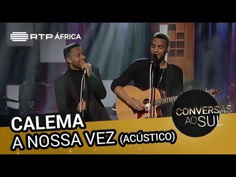 Calema - A Nossa Vez (Acústico) | Conversas ao Sul | RTP África