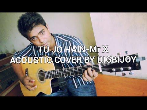 MR. X - Tu Jo Hain | On Acoustic Guitar | Cover | Sad Version | Emraan Hashmi | Ankit Tiwari