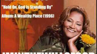 LaShun Pace (ft. Karen Clark - Sheard) - Hold On, God Is Standing By