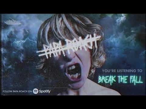 Papa Roach - Break The Fall (Official Audio)