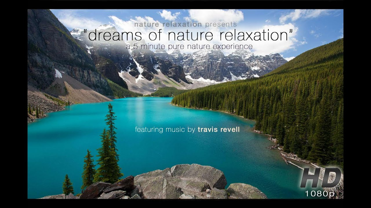 Dreams Of Nature An Inspirational Music Video For
