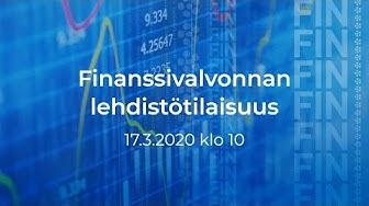 17.03.2020 Finanssivalvonnan lehdistötilaisuus