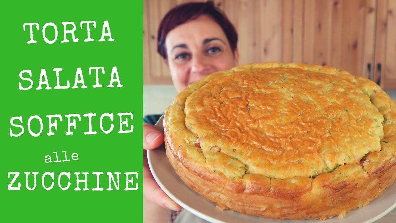 Torta Salata Soffice Alle Zucchine Ricetta Facile Savory Zucchini Cake Easy Recipe
