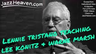 *Lennie Tristano* teaching Lee Konitz & Warne Marsh - vs. the