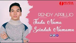 Download Rendy Aprillio - Tiada Nama Seindah Namamu | Official Music Video