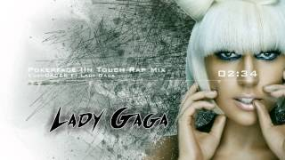 EuroDACER Ft Lady Gaga - Pokerface (In Touch Rap Mix)