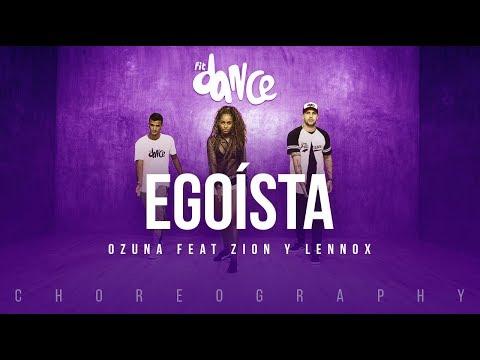 Egoísta - Ozuna ft. Zion y Lennox | FitDance Life (Coreografía) Dance Video