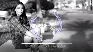 Padé & Murat Salman - Time Flies