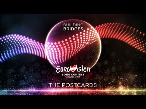 Eurovision 2015 : The Postcards