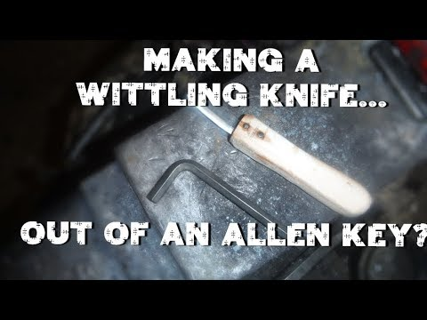 Turning an allen key into a whittling/ wood carving knife!