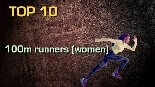 Top 10 best 100m runners of all time (women)