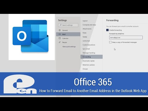 How To Setup Automatic Email Forwarding In The Outlook Web App - Office 365