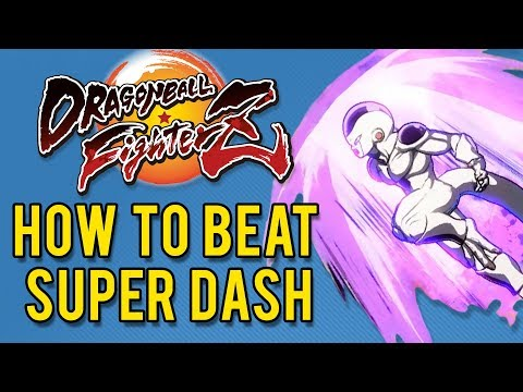 Dragon Ball FighterZ Quick Tip - How To Beat Super Dash