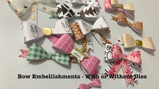 Christmas Off The Page ~ Bow Embellishments ~ With or Without Dies