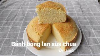 Bánh bông lan sữa chua - ko bột nở - Yoghurt cake - Bep Huele