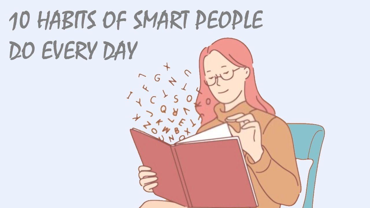 Download 10 Habits of Smart People Do Every Day