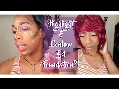 Highlight and Contour Before Foundation?!