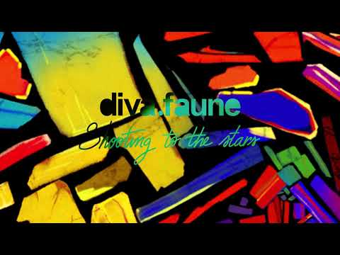DIVA FAUNE - SHOOTING TO THE STARS (Official Audio)
