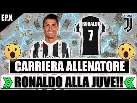 CRISTIANO RONALDO ALLA JUVENTUS!! IL COLPO DELLA STORIA!! FIFA 18 CARRIERA ALLENATORE JUVENTUS