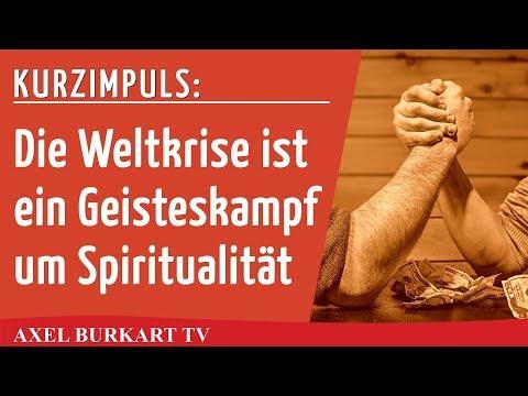 Weltkrise bedeutet Geisteskampf: Ein Beispiel, wie Intellektualismus Spiritualität mit Füßen tritt