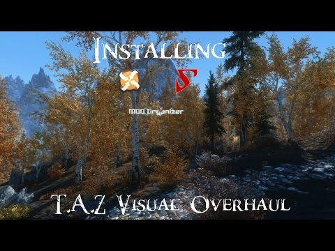 Skyrim - How to Install T A Z  Visual Overhaul (Detailed