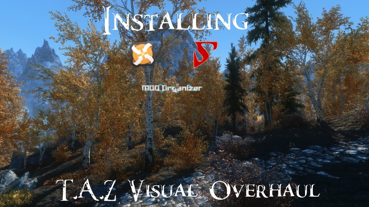 Skyrim - How to Install T A Z  Visual Overhaul (Detailed)