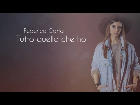 Federica Carta - Tutto quello che ho [Official Lyric Video]