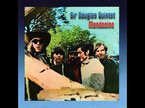 Sir Douglas Quintet - 08 She's About a Mover (HQ)