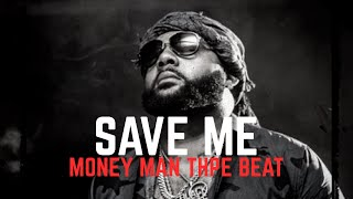 "(FREE) Money Man Type Beat . Lil Baby Type Beat - ""Save Me"" (prod. DisturbingTNB) Melodic Beat 2020"