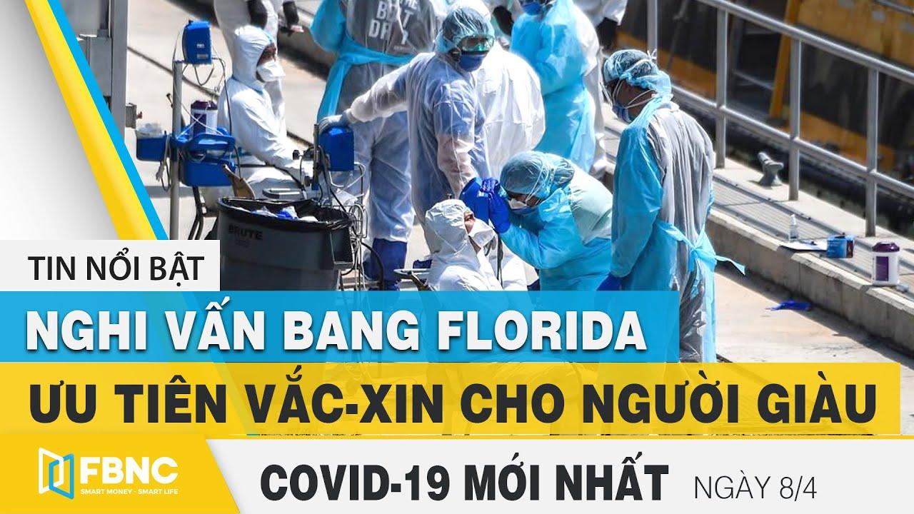 Tin tức Covid-19 mới nhất hôm nay 8/4 | Dich Virus Corona Việt Nam hôm nay | FBNC