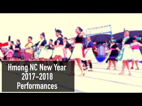 Hmong NC New Year 2017 2018 Performances